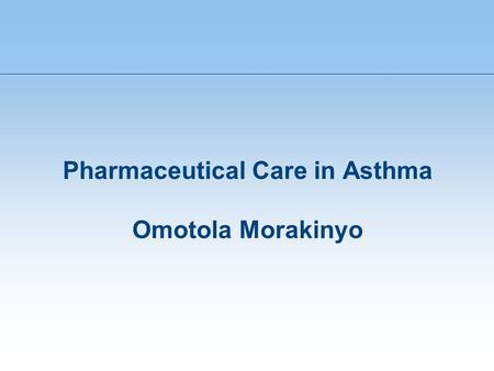 Pharmaceutical Care in Asthma Omotola Morakinyo. FLOW OVERVIEW OF ASTHMA IMPROVING ASTHMA MANAGEMENT INHALER DEVICES SOAP CASE STUDY.