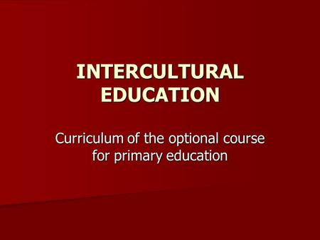 The intercultural conflict resolution education essay