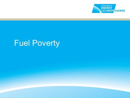 Fuel Poverty. Structure of the Presentation Background: What is fuel poverty? Issues to consider when measuring fuel poverty. Ways to measure fuel poverty.