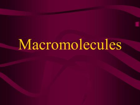 Macromolecules. CARBOHYDRATES contain C,H,O usually ratio 1C: 2 H : 1 O large chains & rings of C w/diff. molecules 2-3% of body wt. are sugars or starches.