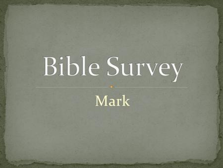 Mark. Title: 1. English – The Gospel According to Mark 2. Greek – kata. Ma,rkon.