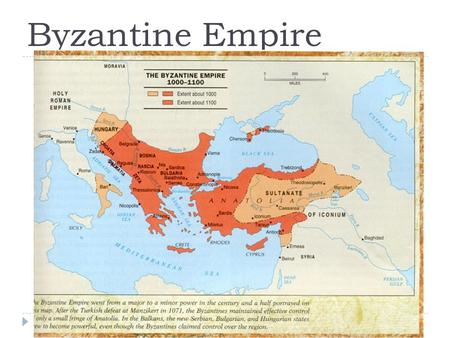 Byzantine Empire. Main Idea  After the fall of the Roman Empire in the West, the Byzantine Empire emerged as the dominant eastern power, with Constantinople.