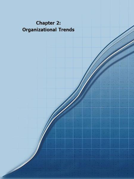 Chapter 2: Organizational Trends. 20 Chartbook 2000 In response to the changing health care environment and consumer demand, hospitals have expanded their.