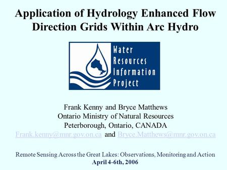 Frank Kenny and Bryce Matthews Ontario Ministry of Natural Resources