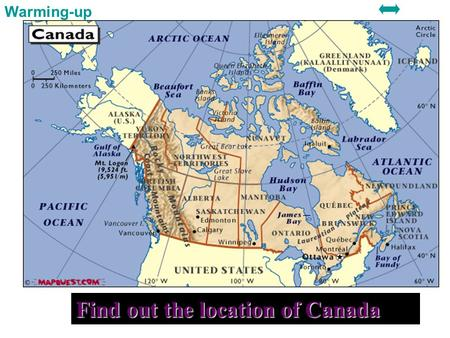 Find out the location of Canada Warming-up Location.
