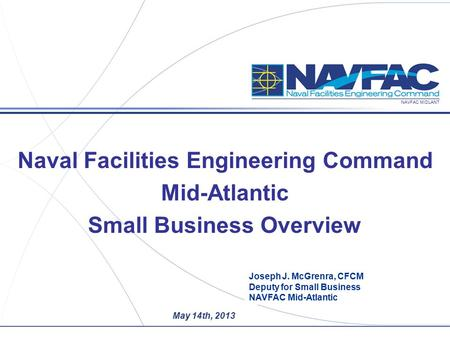 Naval Facilities Engineering Command Small Business Overview