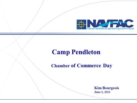 Camp Pendleton Chamber of Commerce Day Kim Bourgeois June 2, 2011.