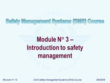 Module N° 3 – Introduction to safety management