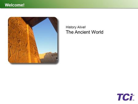 Welcome social studies alive americas past what is tci tci is welcome history alive the ancient world publicscrutiny
