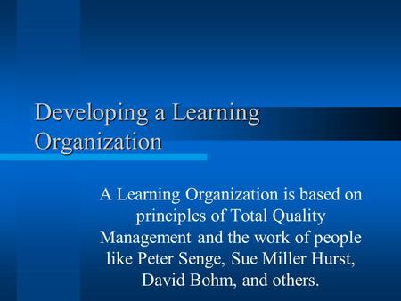 principles of the learning organization and Summary of the five disciplines of a learning organization by rea gill detailed  in the fifth discipline by peter senge (1994) 1 systems.