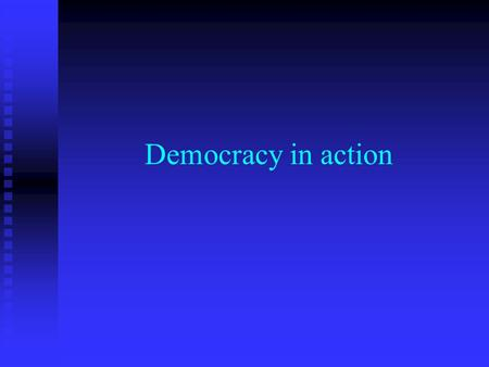Democracy in action. Lesson objectives To understand terms such as: Prime Minister, Cabinet, Chancellor of the exchequer, Home Secretary, Foreign Secretary.To.