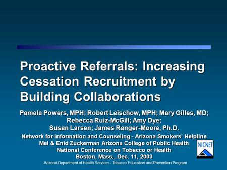 Arizona Department of Health Services - Tobacco Education and Prevention Program Proactive Referrals: Increasing Cessation Recruitment by Building Collaborations.