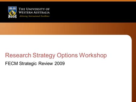 Research Strategy Options Workshop FECM Strategic Review 2009.