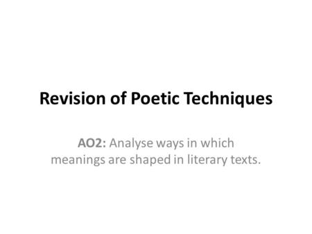 Revision of Poetic Techniques