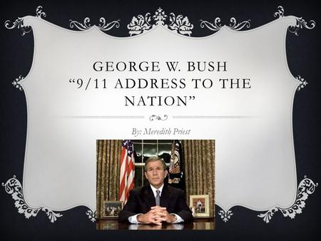 "George W. Bush ""9/11 Address to the Nation"""