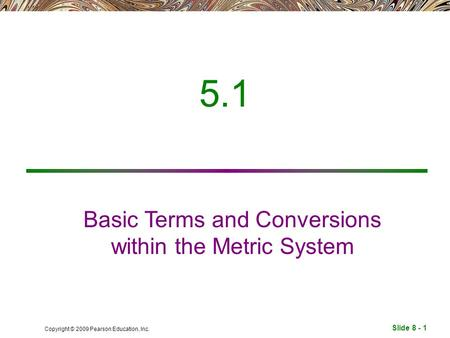 Basic Terms and Conversions within the Metric System