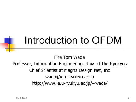 Introduction to OFDM Fire Tom Wada