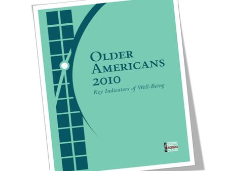 [2010. Indicator 1 – Number of Older Americans.