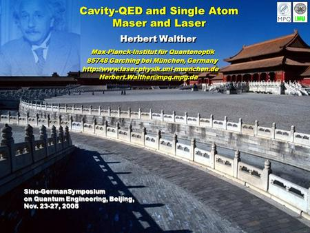 Cavity-QED and Single Atom Maser and Laser Cavity-QED and Single Atom Maser and Laser Herbert Walther 85748 Garching bei München, Germany 85748 Garching.