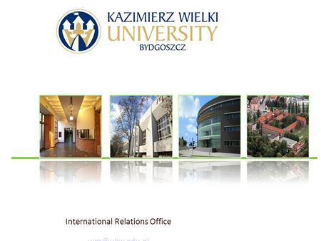 I International Relations Office b