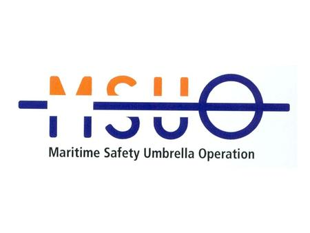 Richard Hill Maritime Safety Co-ordinator The Role of the MSUO: Maritime Safety in the Future Transnational Programme (2007-2013) Maritime Safety Umbrella.