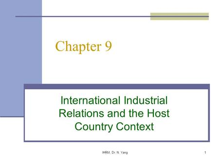 International Industrial Relations and the Host Country Context