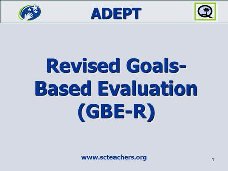 Revised Goals-Based Evaluation (GBE-R)