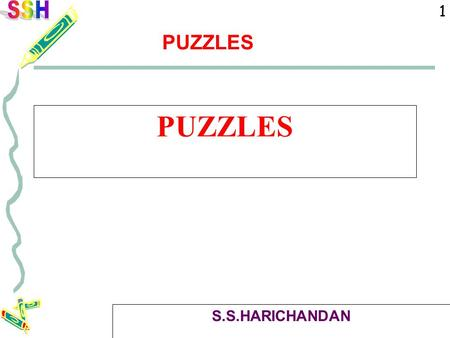 1 PUZZLES S.S.HARICHANDAN. 2 PUZZLES 1. <strong>One</strong> guy has Rs.100/- in hand. He has to buy 100 balls. <strong>One</strong> football costs Rs.15/-, <strong>one</strong> Cricket ball costs Re.1/-