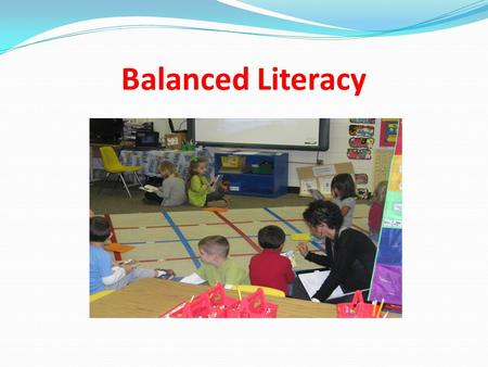 Balanced Literacy. Our journey began with…. A Goal of establishing a system wide literacy plan. Actions Examination of core reading resources & procedures.