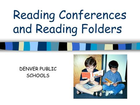 Reading Conferences and Reading Folders