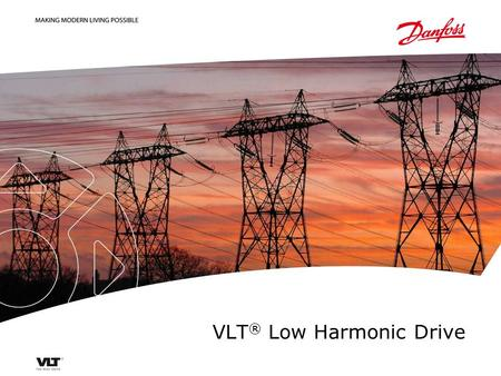 VLT ® Low Harmonic Drive. | Property of Danfoss Drives A/S | Tuesday, 15 September 2015 | 2 Acoustic noise Planes, trains, automobiles, busses, construction.