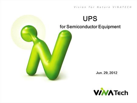 UPS for Semiconductor Equipment Jun. 29, 2012. 1 / 15 Contents 1. What is UPS? 2. UPS System Overview - UPS with EDLC - UPS with Battery - UPS with EDLC.