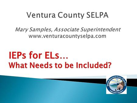 IEPs for ELs… What Needs to be Included?