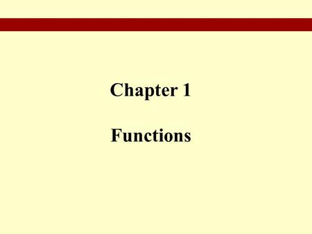 Chapter 1 Functions. § 1.1 The Slope of a Straight Line.