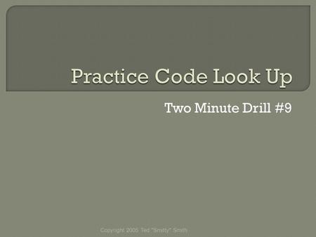 Two Minute Drill #9 Copyright 2005 Ted Smitty Smith.