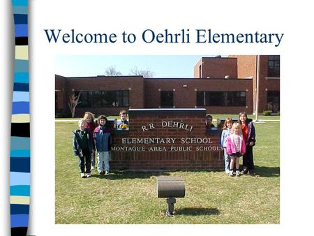 Welcome to Oehrli Elementary. Why is development so important when determining when children are ready to start Young Fives or Kindergarten? Children.