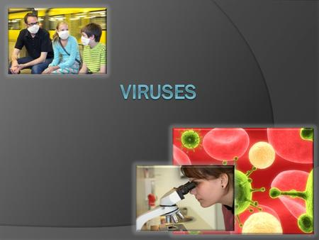 "1 Viruses  Virus in latin means, ""poison""  Definition- Infectious non-living particle that duplicates in the cells of an infected host. 2."