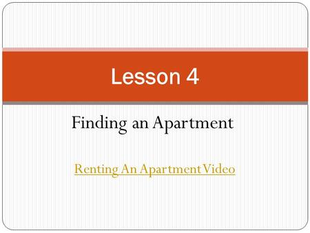 Finding an Apartment Lesson 4 Renting An Apartment Video.