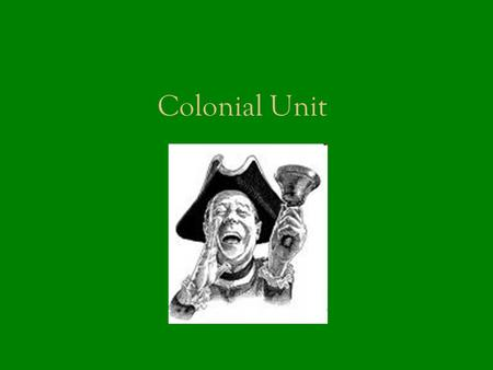 Colonial Unit. John Smith & T he General History.