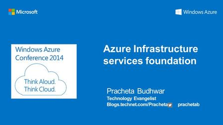 Windows Azure Conference 2014 Azure Infrastructure services foundation.