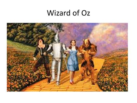 Wizard of Oz. Dorothy A young and sprightly girl, Dorothy lives with her aunt and uncle on the bleak Kansas prairie. She is energetic and delights in.