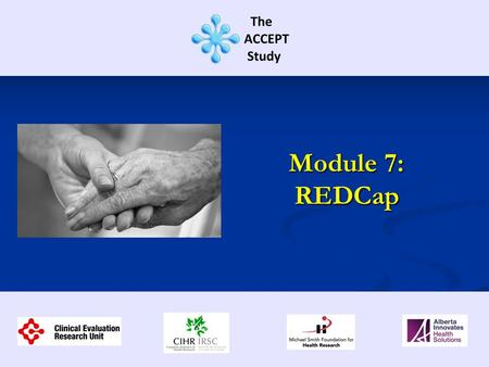 Module 7: REDCap. This training session contains information regarding: REDCap navigation REDCap navigation Data conventions Data conventions Data entry.