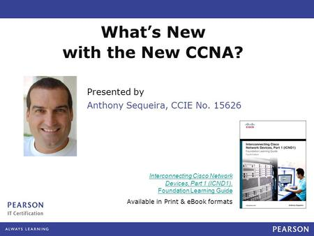 What's New with the New CCNA?
