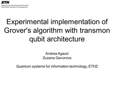 Quantum systems for information technology, ETHZ