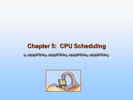 Chapter 5: CPU Scheduling. 5.2 Silberschatz, Galvin and Gagne ©2005 Operating System Concepts – 7 th Edition, Feb 2, 2005 Scheduler What is the job of.