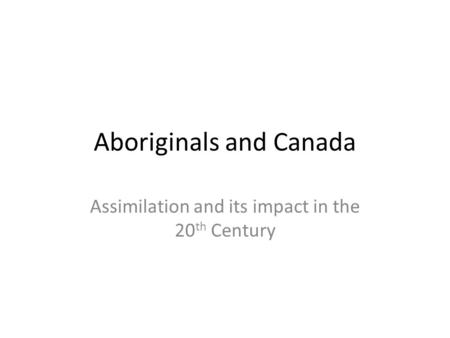 Aboriginals and Canada