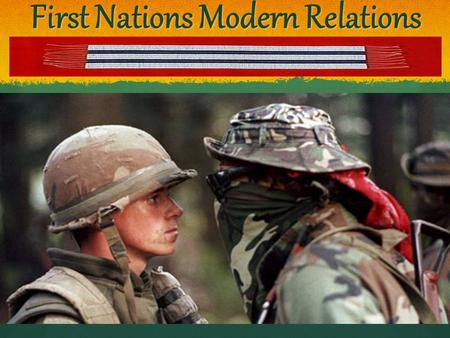 First Nations Modern Relations. What's In a Name? Indian : Historical term. Not politically correct in British Columbia and is deemed slanderous to many.