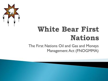 White Bear First Nations