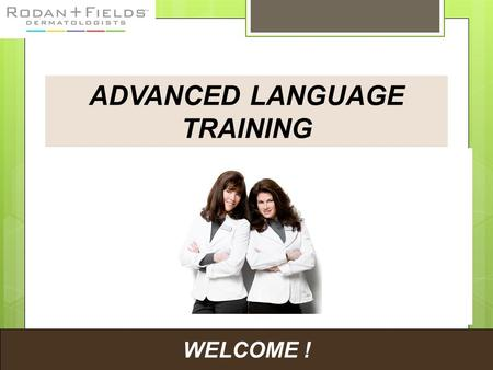 "WELCOME ! ADVANCED LANGUAGE TRAINING. Inviting Language ""Warm Market Scripts"""