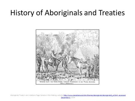 History of Aboriginals and Treaties